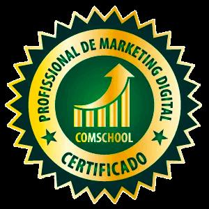 Comschool - Certificado: Profissional de Marketing Digital